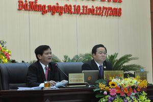 Kỳ họp thứ 7 HĐND TP Đà Nẵng thông qua 28 nghị quyết về phát triển KT-XH và nhiệm vụ của HĐND TP