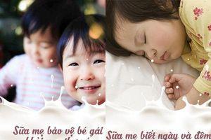 Những bí mật tuyệt diệu về sữa mẹ mà không phải ai cũng biết