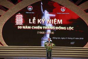Kỷ niệm 50 năm Chiến thắng Đồng Lộc 'Đồng Lộc - Bài ca bất tử'.