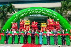 Vietcombank khai trương Chi nhánh Đông Bình Dương