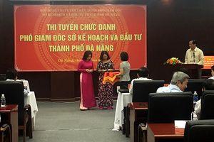 4 thí sinh ứng tuyển Phó Giám đốc Sở KHĐT Đà Nẵng đã qua phần thi viết