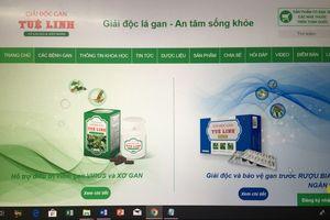 Cục An toàn thực phẩm cảnh báo người dân mua sản phẩm Giải độc gan Tuệ Linh trên một số website