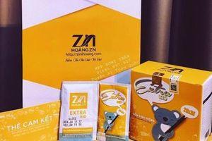 Thu hồi sản phẩm không bảo đảm an toàn của Công ty TNHH Hoàng ZN