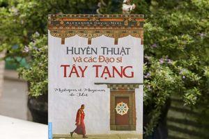 Hành trình 12 năm giải mã huyền thuật Tây Tạng