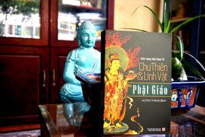 Cùng tìm hiểu về chư thiên và linh vật Phật giáo