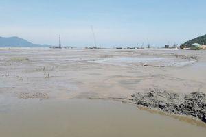 Thừa Thiên Huế: Vùng biển Chân Mây có nguy cơ ô nhiễm cao vì bùn thải