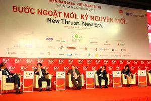 Diễn đàn mua bán sáp nhập doanh nghiệp - M&A Việt Nam 2018: Cơ hội khi dòng vốn FDI tăng