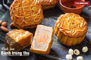 Cách làm bánh trung thu nướng nhân hạt sen siêu ngon lại dễ làm tại nhà