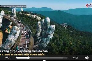 Cầu Vàng tỷ đô ở Đà Nẵng: Khung cảnh như trong 'Chúa tể những chiếc nhẫn'