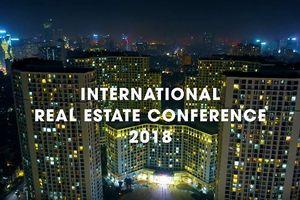 Trailer: Hội nghị Bất động sản Quốc tế IREC 2018 - Thế giới của cơ hội