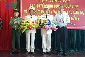 Công an TP Đà Nẵng có 2 Phó giám đốc mới