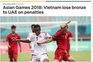 Báo chí châu Á: Olympic Việt Nam chơi đầy tự hào, mất HCĐ đáng tiếc