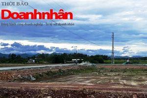 Xây dựng Khu quy hoạch dân cư tại Thạch Hà - Hà Tĩnh: 'Độc chiêu'nhà thầu rút ruột công trình