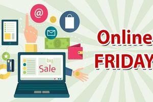 'Mùa khuyến mãi' Online Friday 2018 sẽ khởi động vào ngày 7/9