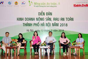 Diễn đàn kinh doanh nông sản an toàn Hà Nội 2018, cơ hội kết nối cung – cầu