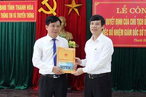 Sở TT&TT Thanh Hóa có giám đốc mới