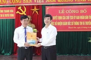 Sở TT&TT tỉnh Thanh Hóa có Giám đốc mới