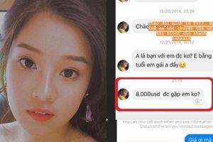 Nhan sắc người đẹp 9X bị 'gạ' gặp ngoài đời giá 8.000 USD vẫn chê rẻ
