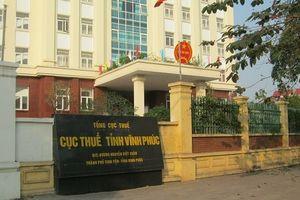 Cục trưởng Cục thuế tỉnh Vĩnh Phúc bị tố 'ưu ái' cho doanh nghiệp!