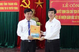 Bổ nhiệm Giám đốc Sở TT&TT Thanh Hóa