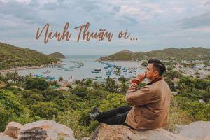 #MyTour: Nhắn ai đi Ninh Thuận gửi về miền thương