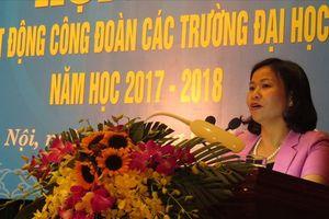 LĐLĐ TP Hà Nội tổng kết hoạt động công đoàn các trường đại học, cao đẳng