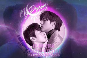 'My Dream The Series': Phim 'boylove' Thái kết hợp siêu nhiên tung teaser lung linh, đậm chất cổ tích