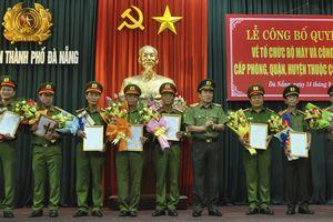 Công bố các quyết định về tổ chức bộ máy và công tác cán bộ thuộc CATP Đà Nẵng