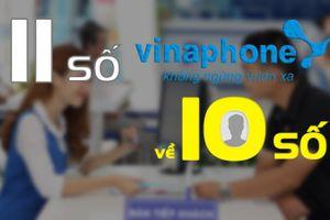 Hướng dẫn chuyển đổi danh bạ thuê bao VinaPhone từ 11 số sang 10 số