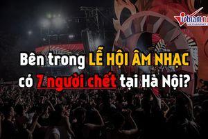 Bên trong lễ hội âm nhạc có 7 người chết tại Hà Nội