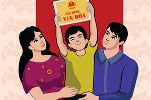 Quy định mới tiêu chuẩn 'Gia đình văn hóa', 'Khu dân cư văn hóa'