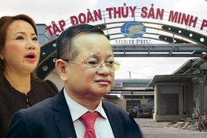 'Vua tôm' Minh Phú: Vợ đòi được 245 tỷ, ba ái nữ dồn tiền mua cổ phiếu