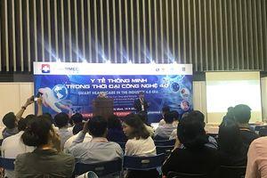 Hai hội thảo bàn về phát triển y tế thông minh ở Việt Nam