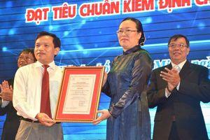 Trường ĐH Sư phạm TPHCM đạt tiêu chuẩn kiểm định chất lượng