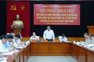Bổ sung, điều chỉnh chức năng, nhiệm vụ, nâng cao chất lượng hoạt động của Đảng bộ Khối các cơ quan T.Ư