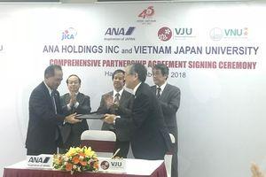 Ký Thỏa thuận hợp tác toàn diện giữa Đại học Việt – Nhật và Tập đoàn ANA Holdings Corporation
