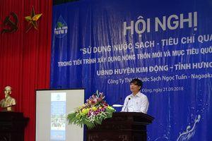 Hưng Yên: Huyện Kim Động tổ chức Hội nghị về sử dụng nước sạch