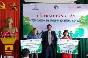Toyota Việt Nam triển khai chương trình chung tay xanh hóa học đường tại 6 tỉnh