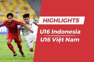 Highlights U16 Indonesia 1-1 Việt Nam: Hàng thủ lỏng lẻo