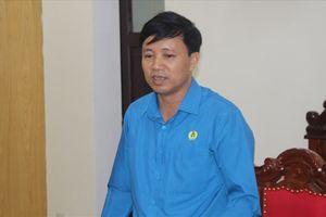 Kỳ vọng nâng cao vị thế của tổ chức Công đoàn sau Đại hội XII Công đoàn Việt Nam