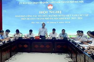 Hà Nội tập trung làm tốt công tác chuẩn bị Đại hội MTTQ Việt Nam các cấp