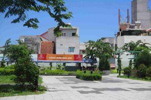 Phú Yên: Xử lý nghiêm các sai phạm liên quan đến xây dựng tại 3 công viên trên địa bàn thành phố Tuy Hòa