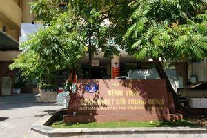 Giám đốc Bệnh viện Nhiệt đới Trung ương: Nâng cao chất lượng các dịch vụ chăm sóc sức khỏe của bệnh nhân