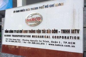 Công ty SAMCO bị Thanh tra thành phố 'điểm mặt' hàng loạt sai phạm nghiêm trọng