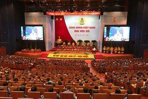 Danh sách 161 Ủy viên Ban Chấp hành Tổng LĐLĐVN khóa XII