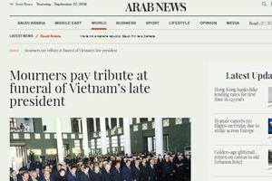 Báo chí quốc tế đưa tin về Lễ Quốc tang Chủ tịch nước Trần Đại Quang