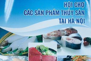 Hội chợ các sản phẩm thủy sản tại Hà Nội 2018