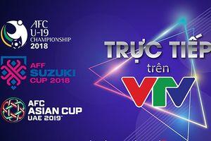 VTV công bố bản quyền phát sóng AFF Cup 2018, AFC U19 Championship 2018, AFC Asian Cup 2019
