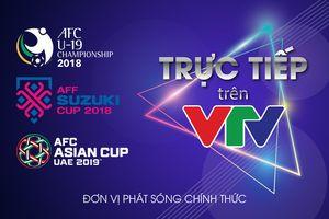 VTV độc quyền phát sóng giải AFC 2018 và 2019