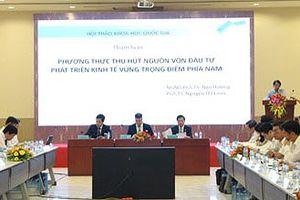 Hội thảo phát triển Vùng kinh tế trọng điểm phía Nam